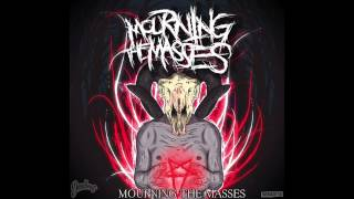 MOURNING THE MASSES - VERMIN (AUDIO)