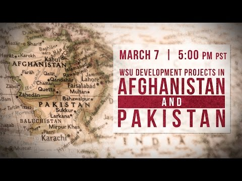 WSU Development Projects in Afghanistan and Pakistan