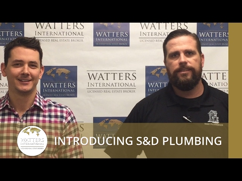 Greater Austin Real Estate Agent: Introducing S&D Plumbing