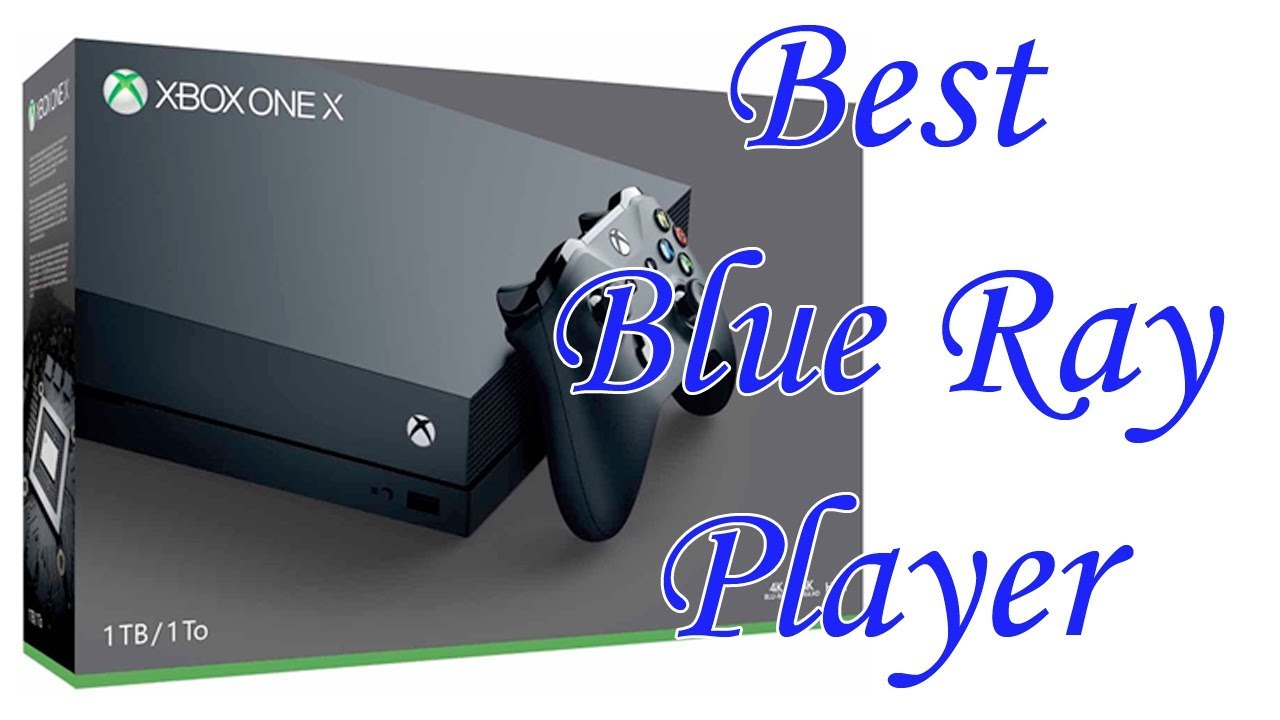 9 Best Blu Ray Players 2018 | TOP 9 LIST
