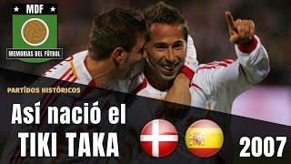 EL DÍA QUE NACIÓ LA ESPAÑA DEL TIKI TAKA (2007) ⚽ thumbnail
