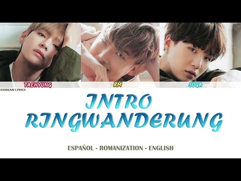 BTS - Intro: Ringwanderung (Lyrics) Español - Rom- English