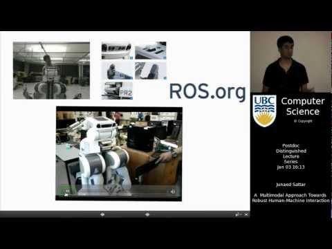 Junaed Sattar - A Multimodal Approach Towards Robust Human-Machine Interaction
