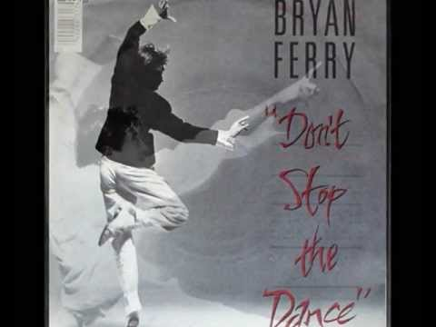 Bryan Ferry - Don't Stop The Dance (Instrumental)