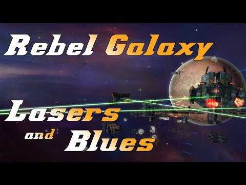 Scroo Plays - Rebel Galaxy - A Little Space Combat and a Great Sound Track |