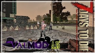 ★ Making concrete - ep 27 - 7 Days to Die alpha 15 Valmod gameplay (valmod alpha 15)