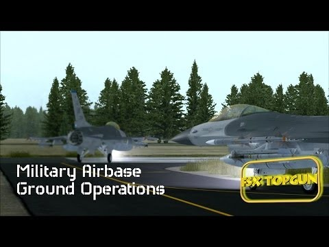 FSX - Military Airbase Ground Operations