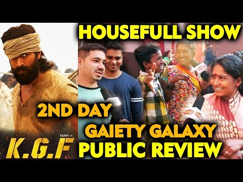 KGF Public Review | 2nd Day | GAIETY GALAXY | Superstar Yash Mp3