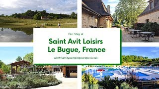 Saint Avit Loisirs, Le Bugue, Camping Review