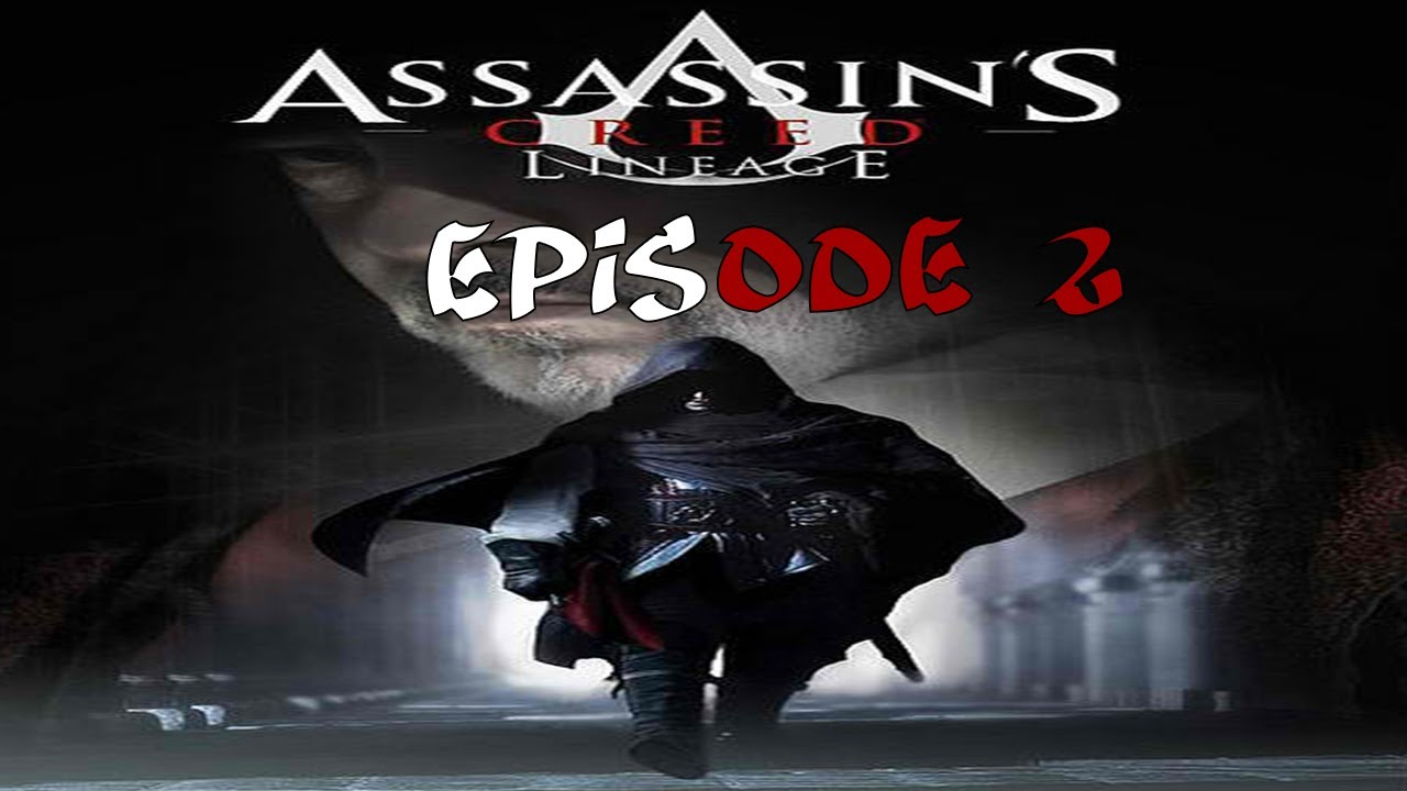 Assassin S Creed Lineage Episode 2 Fr 1459 1476 Youtube