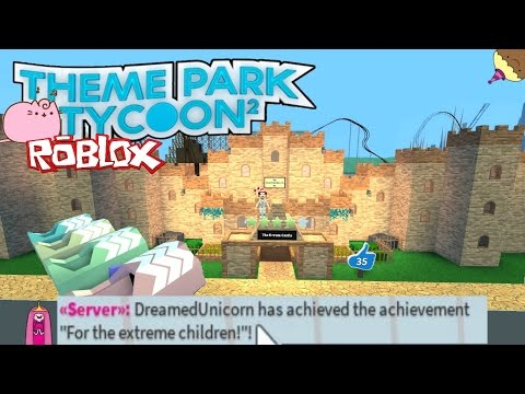 🦄Theme Park Tycoon 2 [Beta] For The Extreme Children  Achieved! Roblox