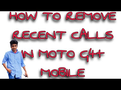 How to remove or delete recent calls in Moto g4 plus - YouTube