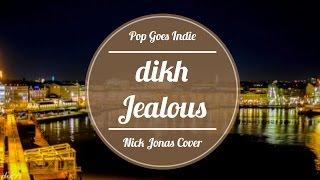 Nick Jonas - Jealous / Helsenki&Stockholm (Pop Goes Indie) dikh cover
