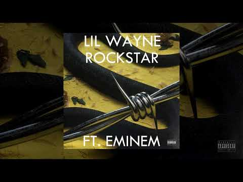 Lil Wayne FT. Eminem - Rockstar