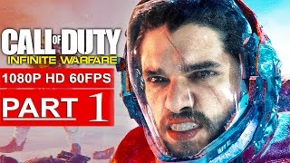 CALL OF DUTY INFINITE WARFARE Gameplay Walkthrough Part 1 CAMPAIGN [1080p HD 60FPS] - No Commentary