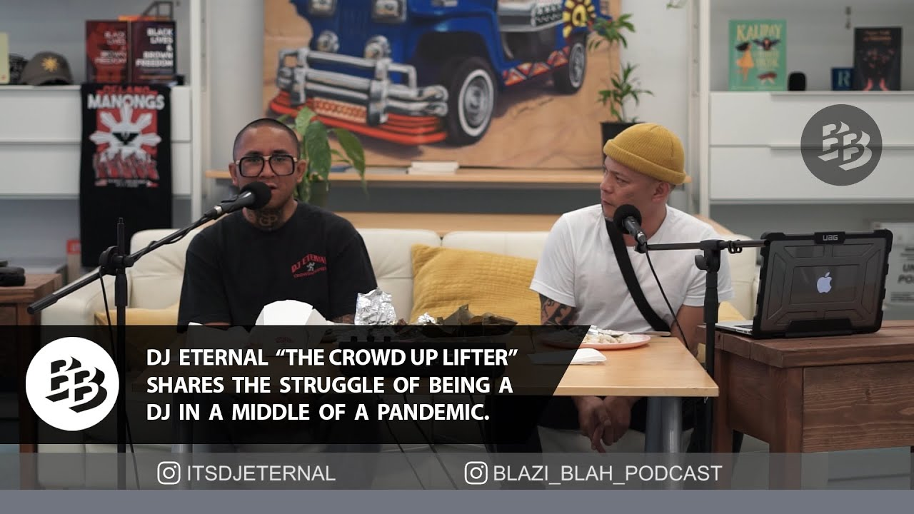 DJ Eternal Sharing the Struggles of Being a DJ in a Pandemic. Learn to be a DJ. Blazi Blah EP 3