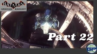 """The Excavator"" Part 22   Batman Arkham Knight"