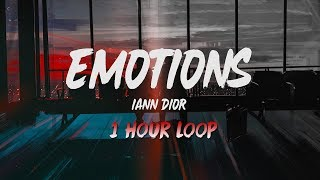 Emotions - Iann Dior (1 Hour Loop - Instrumental)