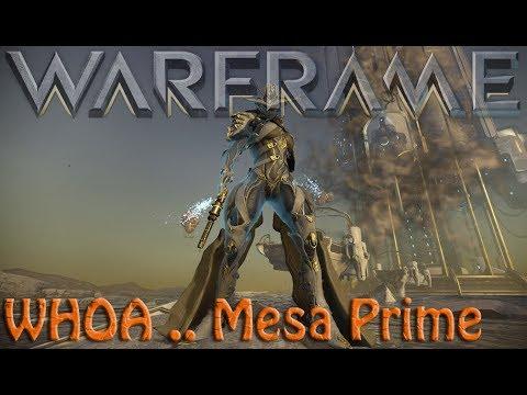 Warframe - WHOA .. Mesa Prime thumbnail
