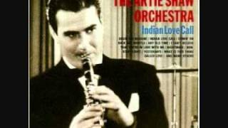 Artie Shaw - Indian Love Call
