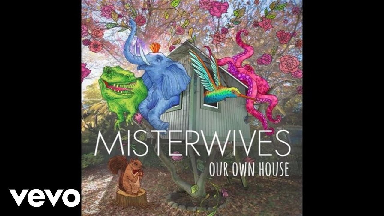 misterwives-not-your-way-audio-misterwivesvevo