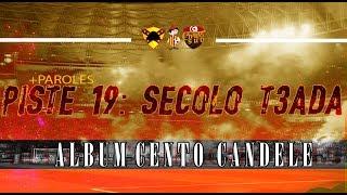 ALBUM CENTO CANDELE +PAROLES   PISTE 19 - Secolo تعدّى