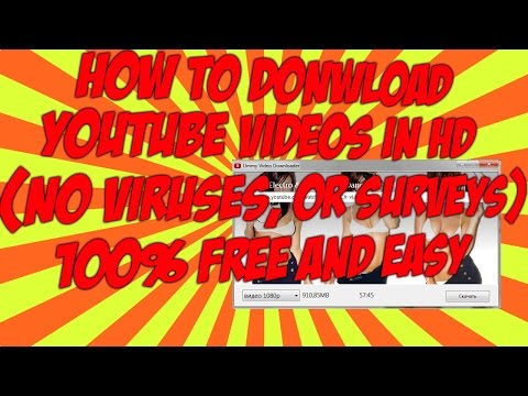 How To Download YouTube HD Videos & MP3 Files (Free/No Viruses/No Surveys)