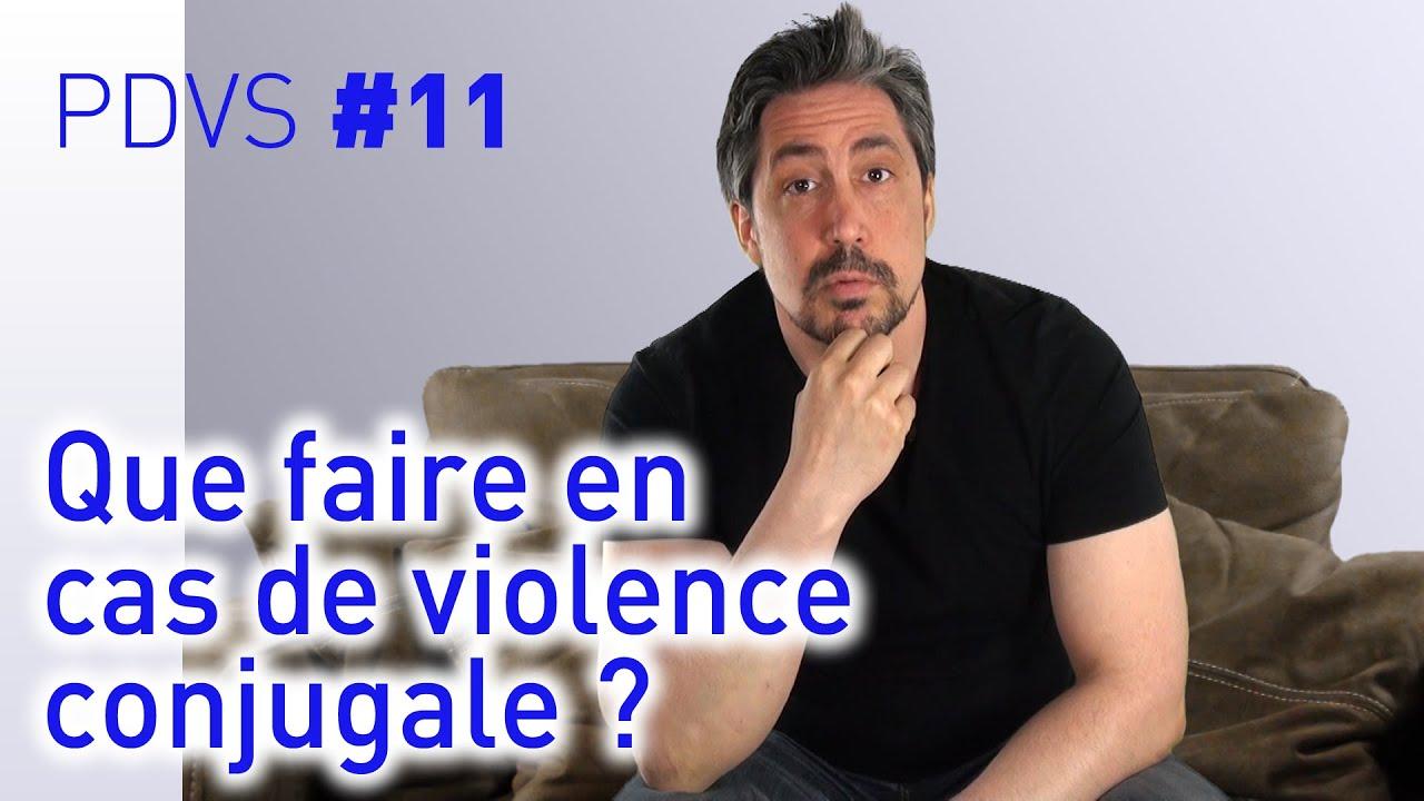Que faire en cas de violence conjugale ? - PDVS #11