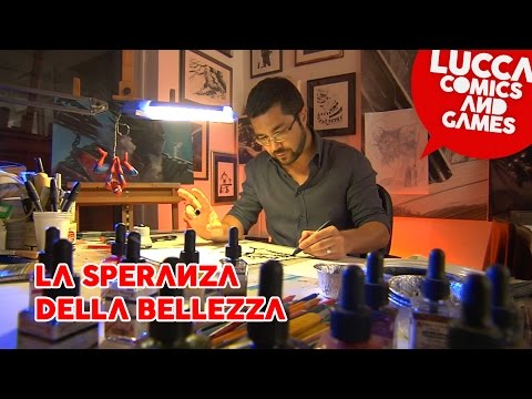 [Lucca Comics & Games] Gabriele Dell'Otto - La Speranza della Bellezza