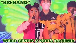 BIG BANG - WEIRD GENIUS X NOVIA BACHMID (LIVE BANK BTN)