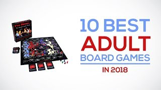 10 Best Adult Board Games in 2018