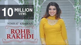 Nimrat Khaira - Rohab Rakhdi (Official Video) | Panj-aab Records | Preet Hundal