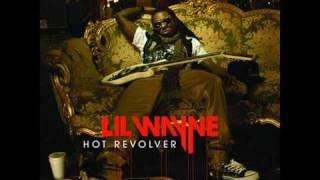 Lil Wayne - Hot Revolver [ Full/Final/CDQ ] ( The Rebirth )
