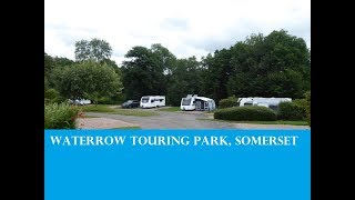 Waterrow Touring Park, Somerset