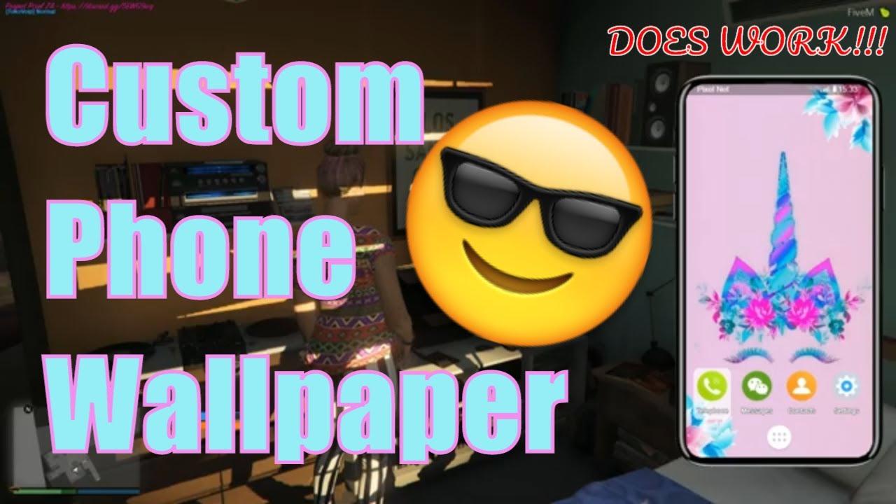 Gta V Rp How To Use A Custom Phone Wallpaper Fivem Youtube