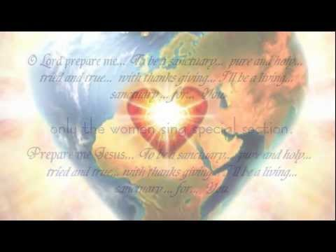 Sanctuary (Lord Prepare Me) Worship Song -  Long Version - vocals with lyrics
