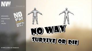 No Way - Survive or Die: Game Brasileiro de sobrevivência \o/