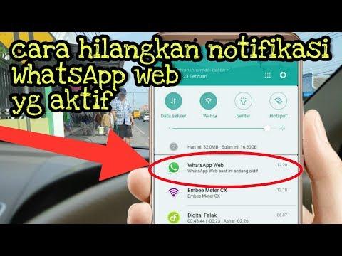Cara hilangkan notifikasi WhatsApp web yg sedang aktif