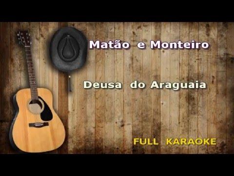 Karaokê Matão e Monteiro Deusa do araguaia ENCOMENDA CLIENTE