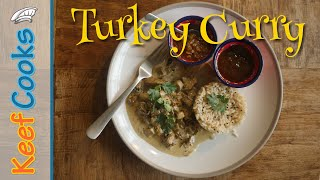 Leftover Turkey Curry | Quick and Easy Turkey Curry