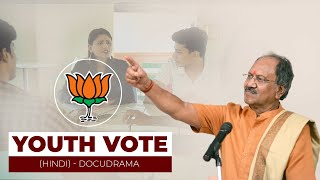 Youth Vote (Hindi) - Docudrama