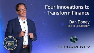 Securrency CEO Discusses Four Innovations to Transform Finance