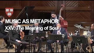 Wynton at Harvard, Chapter 25: The Meaning of Soul