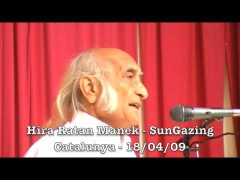 Hira Ratan Manek - SunGazing -1- Traducción consecutiva (Metze)