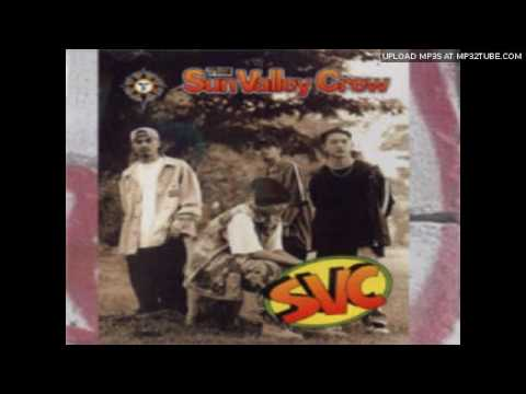 SVC Juss Chillin (Sun Valley Crew) (1996)