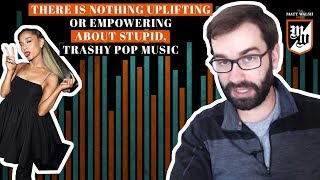 There Is Nothing Uplifting Or Empowering About Stupid, Trashy Pop Music | The Matt Walsh Show Ep. 62