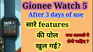 Gionee watch 5 review after 3 days of usage.