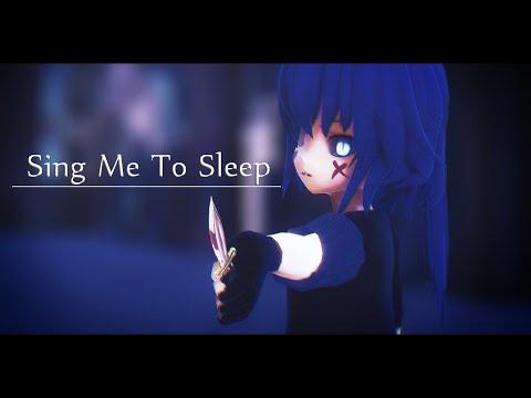 【説明欄見て】新キャラで「Sing Me To Sleep」MMD