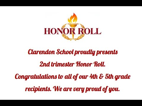 Clarendon School proudly announces Trimester 2 Honor Roll