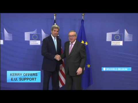 U.S. State Secretary Offers E.U. Support: Kerry meets Juncker on arrival to Brussels